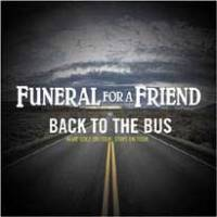 Back To The Bus: Funeral for a Friend