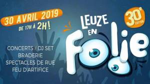 Leuze En Folie 2019 : mercredi 30 avril