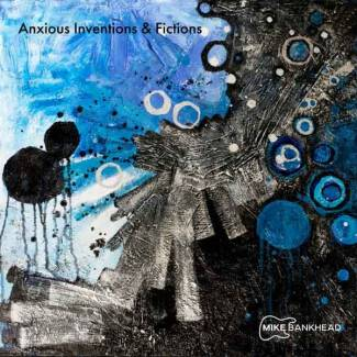 Anxious inventions & fictions