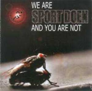 We are Sportdoen and you are not
