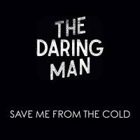 Save me from the cold (single)
