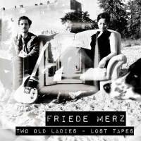 Two Old Ladies-Lost Tapes EP