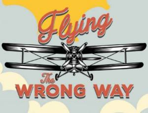 Flying the Wrong Way