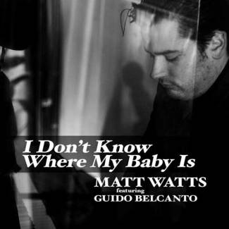 I Don't Know Where My Baby Is -single-