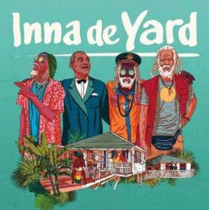 Inna De Yard - Various artists - The Soundtrack