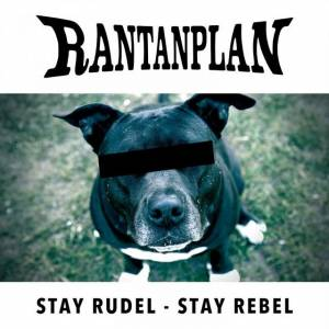 Stay Rudel Stay Rebel