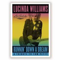 Runnin' Down A Dream: A Tribute To Tom Petty